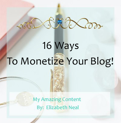 16 Ways To Monetize Your Blog
