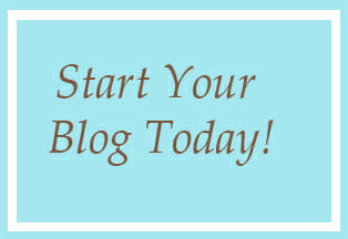 Start Your Blog Today!